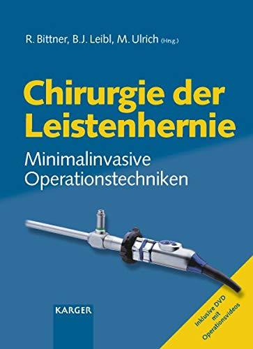 Chirurgie der Leistenhernie: Minimalinvasive Operationstechniken (Cellular Physiology and Biochemistry)