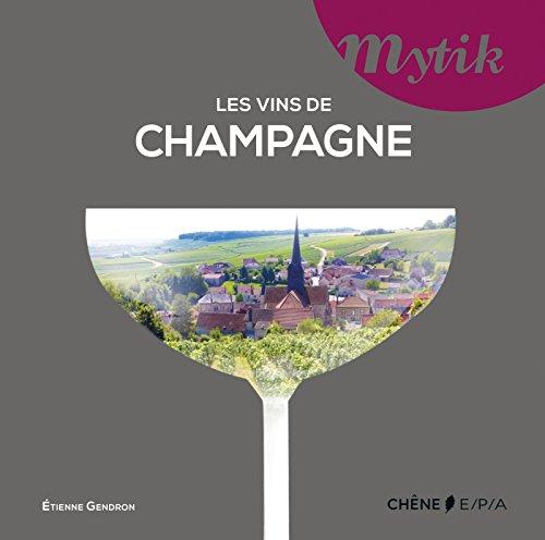 Les vins de Champagne