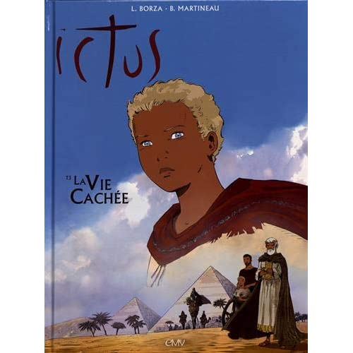 ICTUS TOME 3 - BD - LA VIE CACHÉE