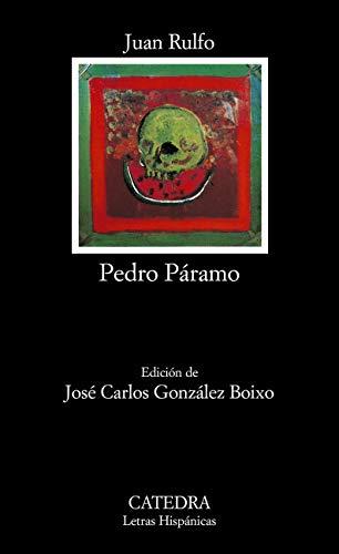 Pedro Páramo (Letras Hispánicas nº 1189) eBook: Rulfo, Juan ...