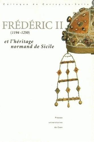 Frédéric II et l'héritage normand de Sicile