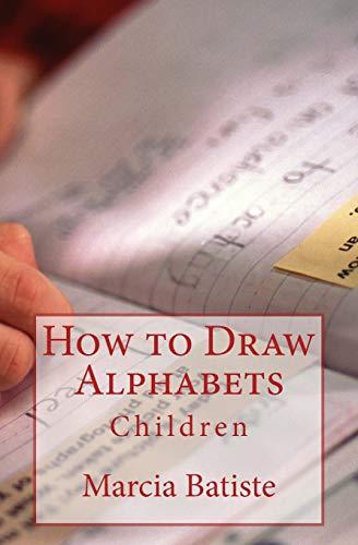 How to Draw Alphabets: Children - Alphabete To Draw How