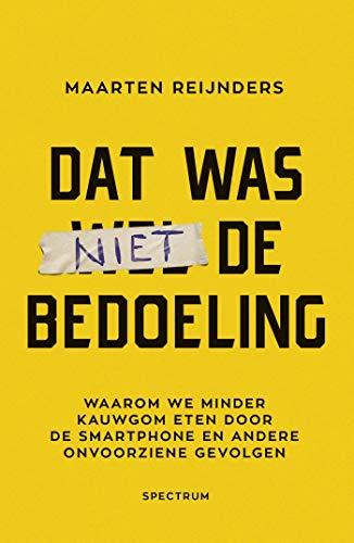 Dat was niet de bedoeling (Dutch Edition)