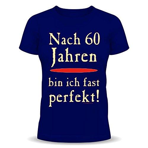 Nach 60 Jahren bin ich fast perfekt! ...FUN-SHIRT GEBURTSTAG Farbe: navy-blau Navy-Blue