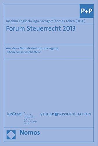 """Forum Steuerrecht 2013: Aus dem Münsteraner Studiengang \""""Steuerwissenschaften\"""""""