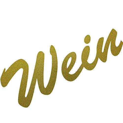 Schriftzug Wein 18cm Aufkleber Tattoo Wandtattoo Fenster Möbel Theke Bar Deko Folie (gold)