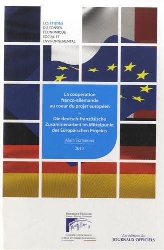 La coopération franco-allemande au coeur du projet européen : Mandature 2010-2015, séance du 9 janvier 2013