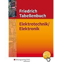 Tabellenbücher /  Formelsammlungen Elektroberufe: Friedrich - Tabellenbuch: Elektrotechnik/Elektronik: Tabellenbuch