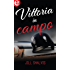Vittoria in campo (eLit) (La partita dell'amore Vol. 4)
