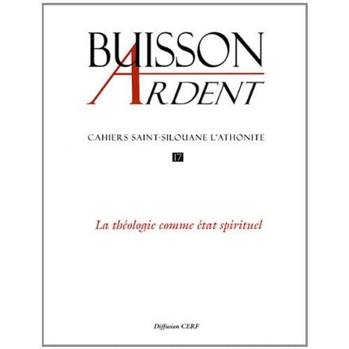Cahiers Saint-Silouane l'Athonite, N° 17 : Théologie comme état spirituel