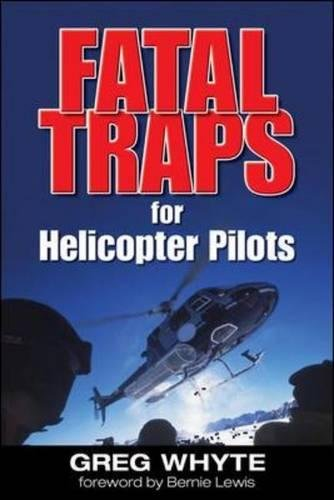 Fatal Traps for Helicopter Pilots por Greg Whyte