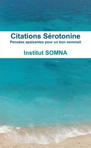 Citations Sérotonine