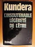L'insoutenable légèreté de l'être - Gallimard - 24/01/1984