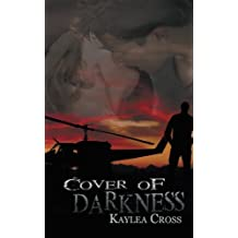 Cover of Darkness by Kaylea Cross (2014-09-11)