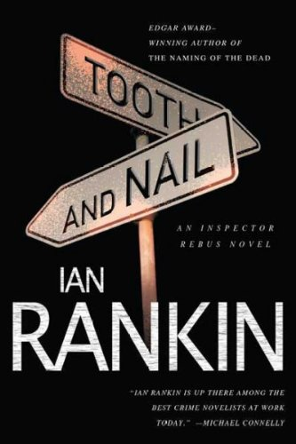 (TOOTH AND NAIL ) BY Rankin, Ian (Author) Paperback Published on (11 , 2008)