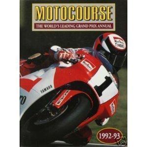 Motocourse: The World's Leading Grand Prix Annual, 1992-93 by Michael Scott (1992-11-01)