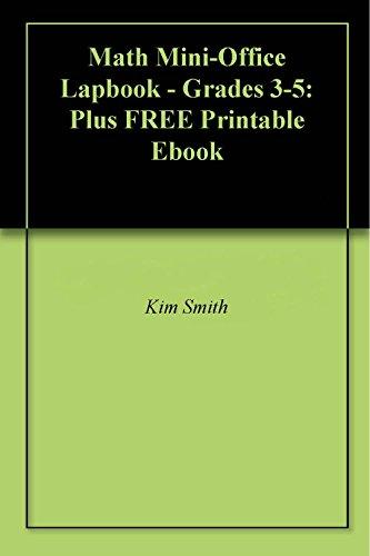 Math Mini-Office Lapbook - Grades 3-5: Plus FREE Printable Ebook ...