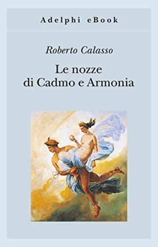 Le Nozze Di Cadmo E Armonia Gli Adelphi Vol 26 Italian Edition