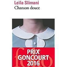Chanson douce–Prix Goncourt 2016(Französische Ausgabe)