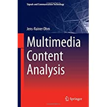 Multimedia Content Analysis (Signals and Communication Technology)