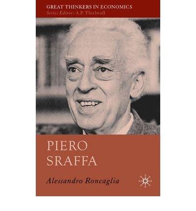 [(Piero Sraffa)] [ By (author) Alessandro Roncaglia ] [June, 2009]