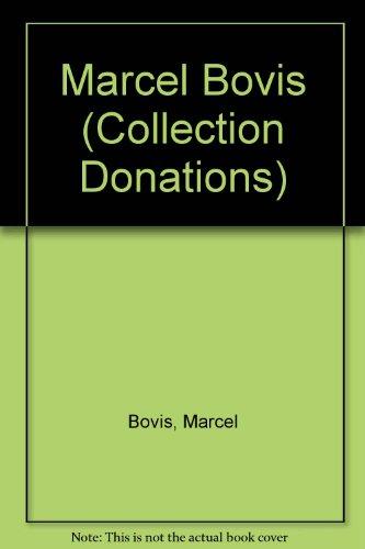 Marcel Bovis par Marcel Bovis