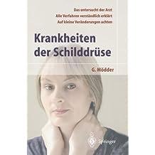 Krankheiten der Schilddrüse (German Edition)