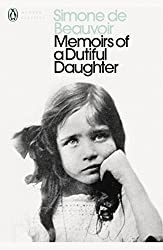 Memoirs of a Dutiful Daughter (Penguin Modern Classics)