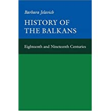 History of the Balkans (Joint Committee on Eastern Europe Publication Series)