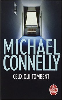 ceux-qui-tombent-de-michael-connelly-25-fevrier-2015-