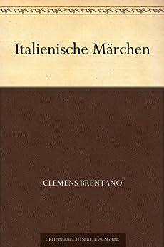 Italienische Märchen von [Brentano, Clemens]