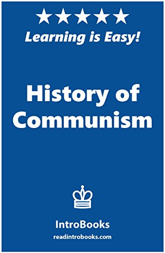 History of Communism by [IntroBooks]