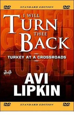 I Will Turn Thee Back:Turkey At A Crossroads