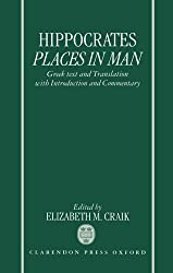 Hippocrates: Places in Man: Greek Text and Translation, with Introduction and Commentary