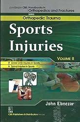 John Ebnezar CBS Handbooks in Orthopedics and Factures: Orthopedic Trauma: Sports Injuries Vol II