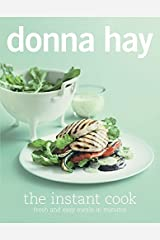 The Instant Cook: Fresh and Easy Meals in Minutes Paperback