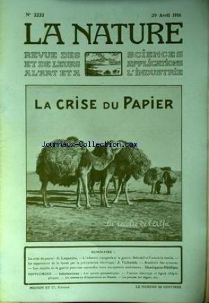 NATURE (LA) [No 2222] du 29/04/1916 - CRISE DU PAPIER PAR LEQUATRE - INDUSTRIE ESPAGNOLE ET LA GUERRE - SABADELL ET INDUSTRIE TEXTILE - VICHNIAK - LES MUTILES DE LA GUERRE PAR HENRIQUEZ-PHILLIPE. par Collectif