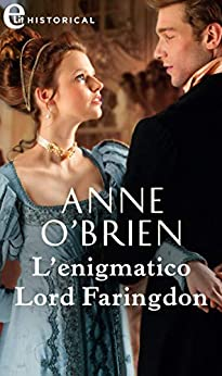 L'enigmatico Lord Faringdon (eLit) (The Farington Scandals Vol. 2) di [O'Brien, Anne]