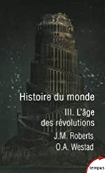 Histoire du monde - Tome 3 (3) de Odd Arne WESTAD