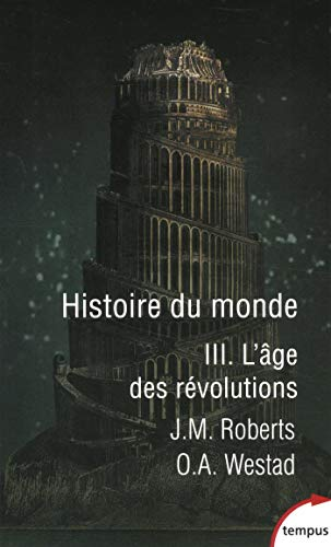 Histoire du monde - Tome 3 (3) par Odd Arne WESTAD, John M. ROBERTS