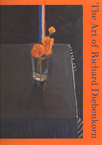 The Art of Richard Diebenkorn (Ahmanson-Murphy Fine Arts Book S) -