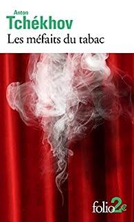 Les méfaits du tabac et autres pièces en un acte par Anton Tchekhov