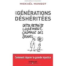 Les générations deshéritées : Dette, retraite, logement, chômage des jeunes… comment réparer la grande injustice
