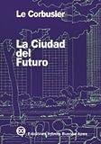 La ciudad del futuro