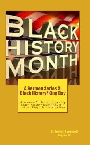 A Sermon Series S : Black History/King Day