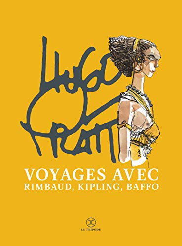 Coffret Voyages avec Rimbaud, Kipling, Baffo par Hugo Pratt