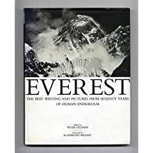 Everest: The Best Writing and Pictures from Seventy Years of Human Endeavour