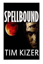 Spellbound by Tim Kizer (2014-06-12)