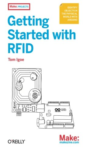 Getting Started with RFID (Make: Projects)