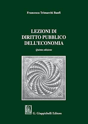 Lezioni di diritto pubblico dell'economia di Trimarchi Banfi, Francesca